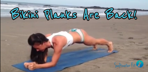 Bikini Planks Are Back!